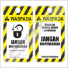 SAFETY TAG JANGAN DIOPERASIKAN