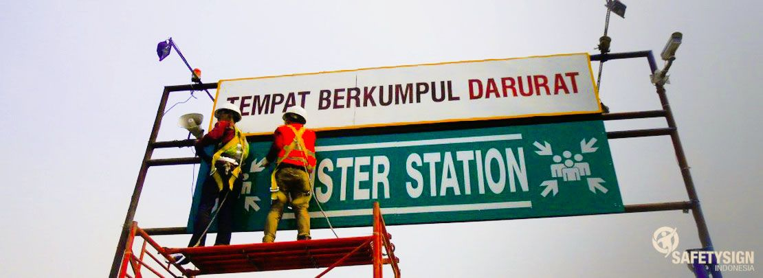 Safety Sign | Rambu K3 - Instalasi Muster Station